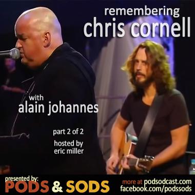 Remembering Chris Cornell, Part 2