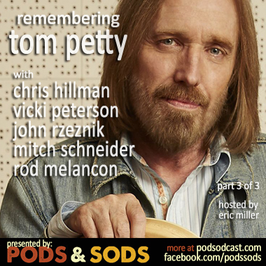 Remembering Tom Petty, Part 3
