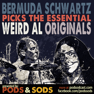 Bermuda Schwartz Picks The Essential Weird Al Originals