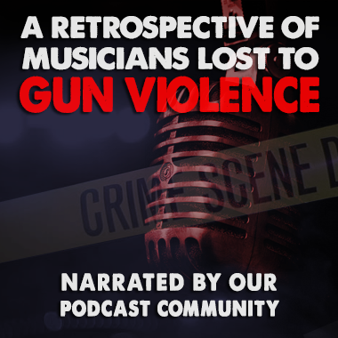 Gun Violence In Music - 21 Lives and 516 Years Gone
