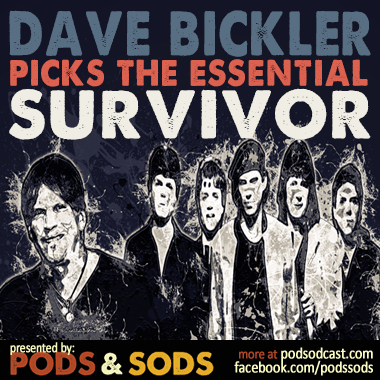 Dave Bickler Picks The Essential Survivor