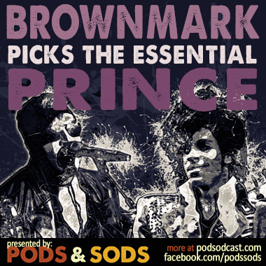 BrownMark Picks The Essential Prince