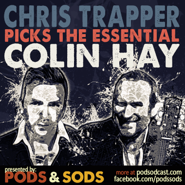 Chris Trapper Picks The Essential Colin Hay