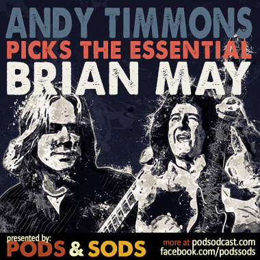 Andy Timmons Picks the Essential Brian May