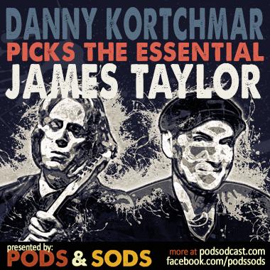Danny Kortchmar Picks the Essential James Taylor