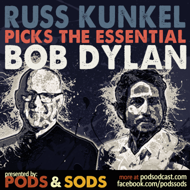 Russ Kunkel Picks the Essential Bob Dylan